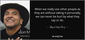 quote-when-we-really-see-other-people-as-they-are-without-taking-it-personally-we-can-never-miguel-angel-ruiz-59-9-0904