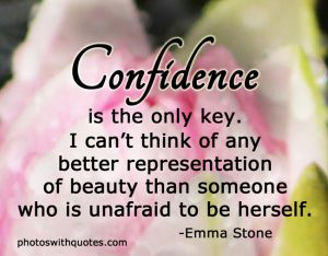 confidence-is-the-only-key